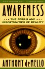 """Awareness"" by Anthony de Mello"