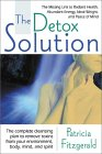 """The Detox Solution: The Missing Link to Radiant Health, Abundant Energy, Ideal Weight and Peace of Mind"" by Dr. Patricia Fitzgerald"