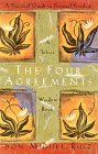 """The Four Agreements"" by Don Miguel Ruiz"