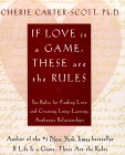 """If Love is a Game, These are the Rules"" by Cherie Carter."