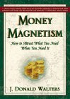 """Money Magnetism"" by J. Donald Walters"