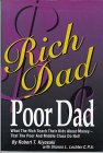 """Rich Dad Poor Dad"" by Robert T. Kiyosaki with Sharon L. Lechter C.P.A"