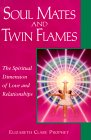 """Soul Mates and Twin Flames"" Elizabeth Clare Prophet"