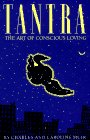 """Tantra :The Art of Conscious Loving"" by Charles and"
