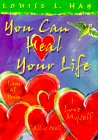 """You Can Heal Your Life"" by Louise Hay"